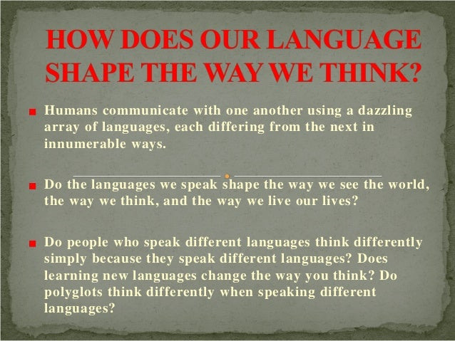 Humans communicate with one another using a dazzling array of languages, each differing from the next in innumerable ways....