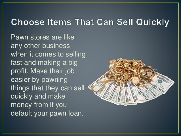 How Pawning Works in 5 Steps (with images)