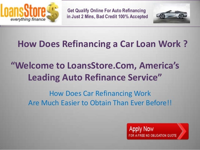 What Does Refinancing A Car Do >> How Does Refinancing A Auto Loan Work
