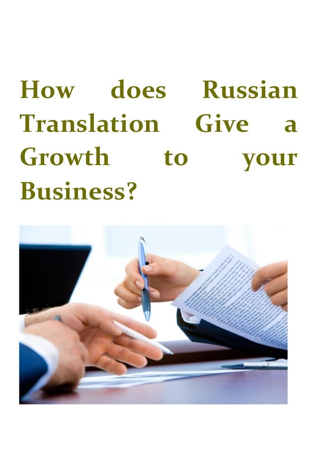How does Russian Translation Give a Growth to your Business?