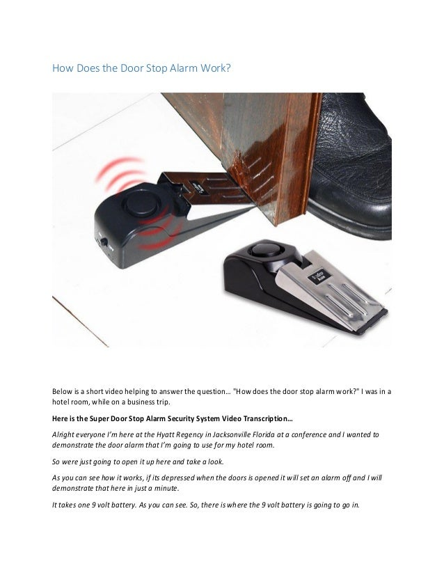 Superieur How Does The Door Stop Alarm Work? Below Is A Short Video Helping To Answer  ...