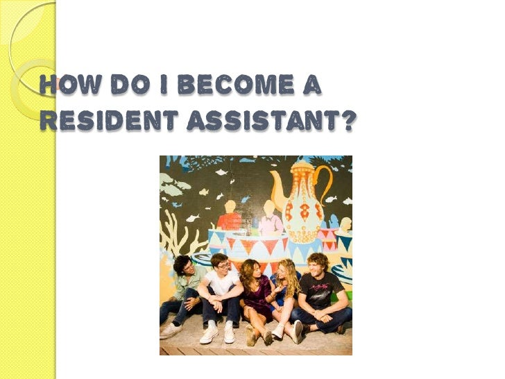How do I become aResident Assistant?
