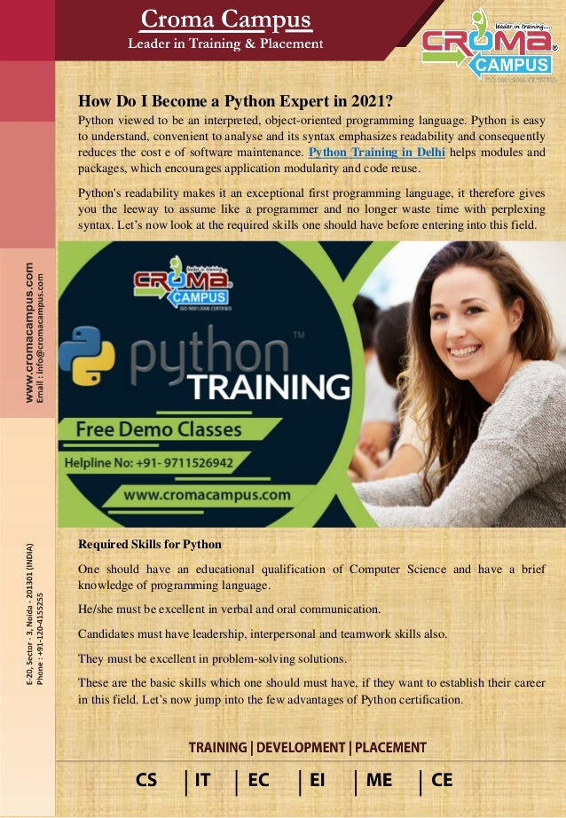 How Do I Become a Python Expert in 2021? Python viewed to be an interpreted, object-oriented programming language. Python ...
