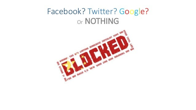 Facebook? Twitter? Google? Or NOTHING