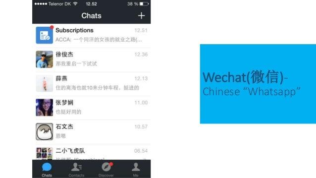 "Wechat(微信)- Chinese ""Whatsapp"""