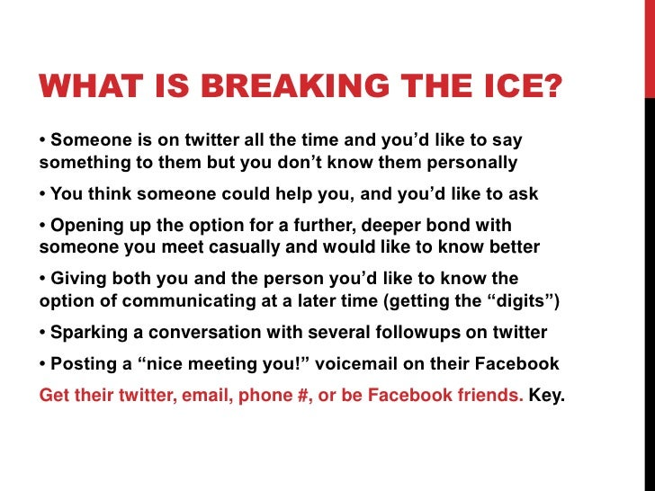 how to break the ice with a guy