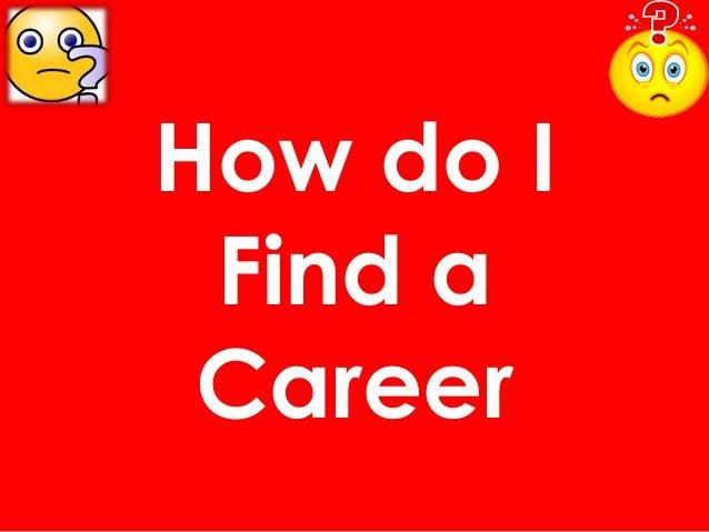 How do I Find a Career