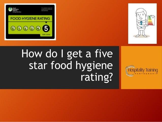How do I get a five star food hygiene rating?
