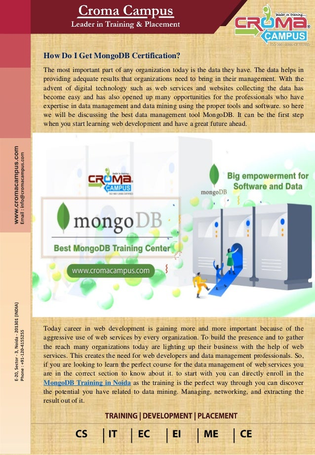 How Do I Get MongoDB Certification? The most important part of any organization today is the data they have. The data help...