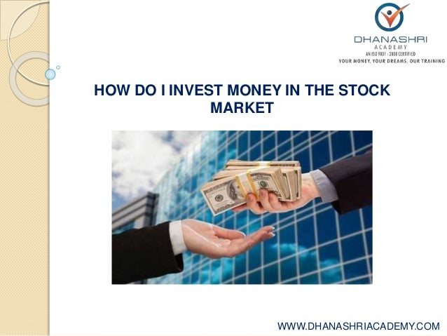how to invest our money in share market