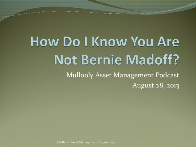 Mullooly Asset Management Podcast August 28, 2013 Mullooly Asset Management August 2013