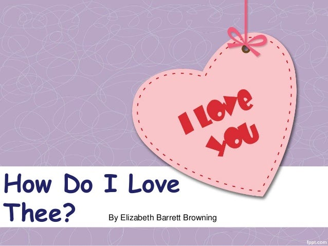how i love thee elizabeth barrett browning