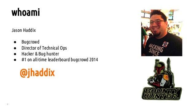 How to Shot Web - Jason Haddix at DEFCON 23 - See it Live: Details in Description Slide 2