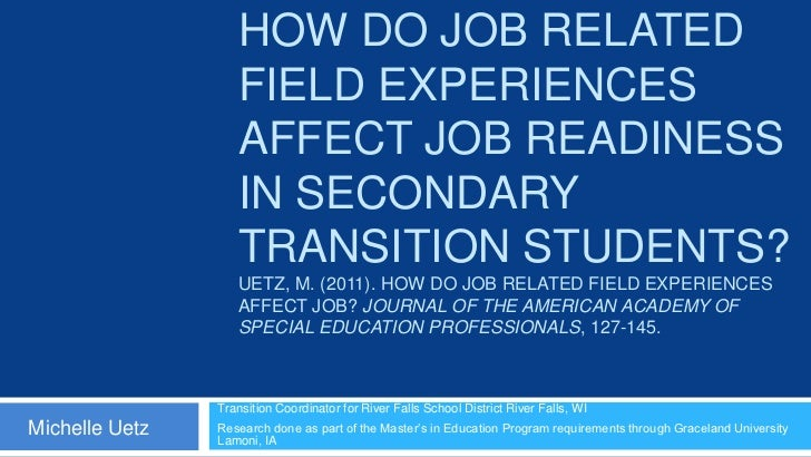 HOW DO JOB RELATED                   FIELD EXPERIENCES                   AFFECT JOB READINESS                   IN SECONDA...