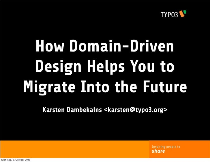 How Domain-Driven                    Design Helps You to                   Migrate Into the Future                        ...