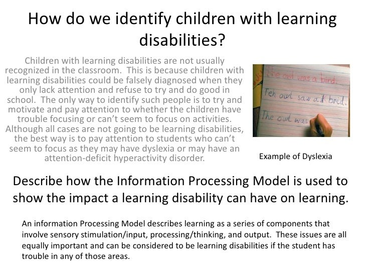 How do we identify children with learning disabilities?<br />Children with learning disabilities are not usually recognize...