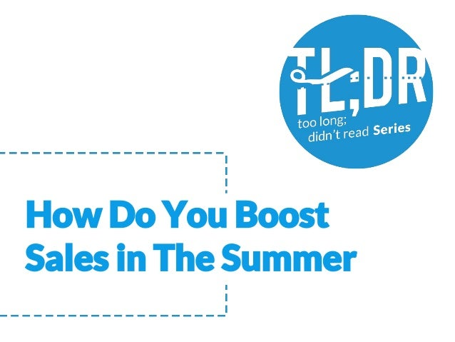 How Do You Boost Sales in The Summer