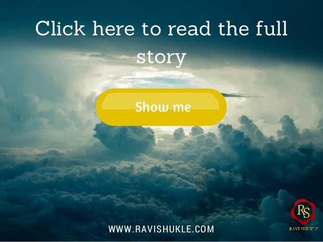 Click here to read the full story Show me WWW.RAVISHUKLE.COM