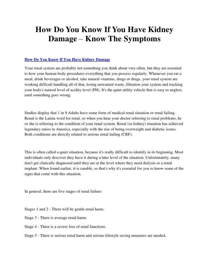 How Do You Know If You Have Kidney         Damage – Know The SymptomsHow Do You Know If You Have Kidney DamageYour renal s...