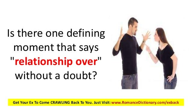 Ways to know your relationship is over