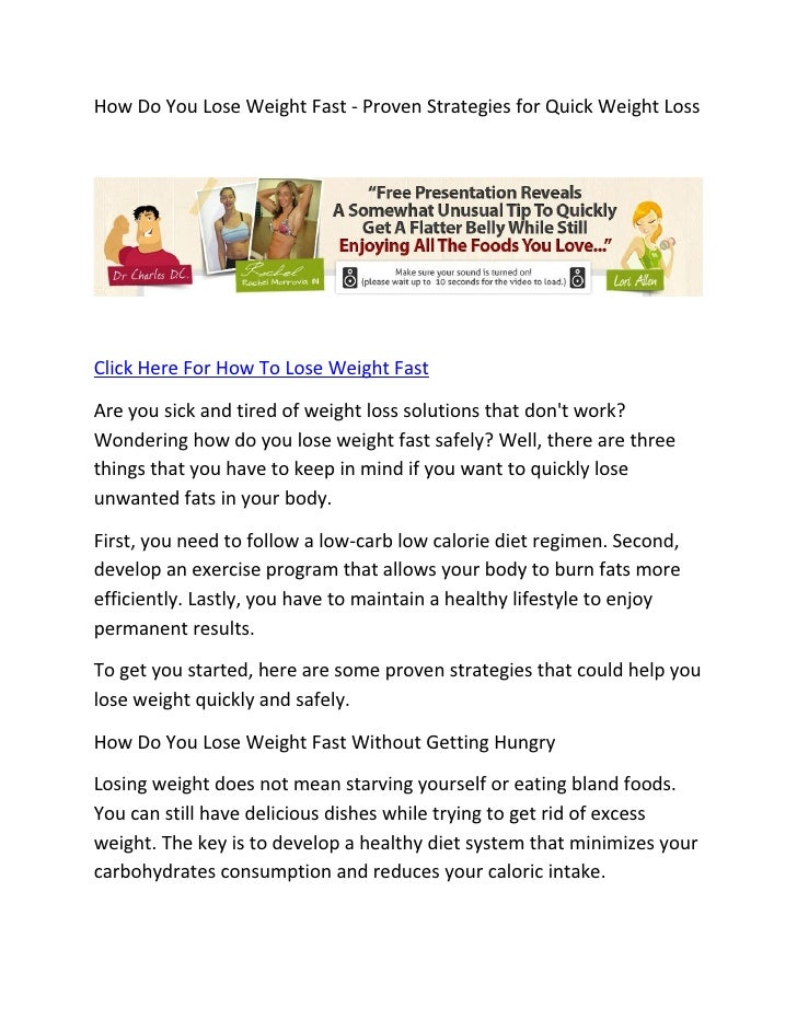 How Do You Lose Weight Fast - Proven Strategies for Quick Weight LossClick Here For How To Lose Weight FastAre you sick an...