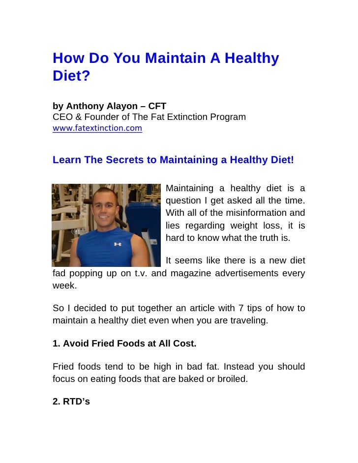 How Do You Maintain A Healthy Diet? by Anthony Alayon – CFT CEO & Founder of The Fat Extinction Program www.fatextinction....