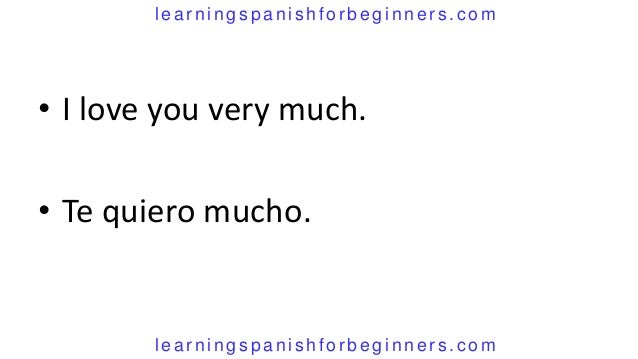 How too say i love you in spanish