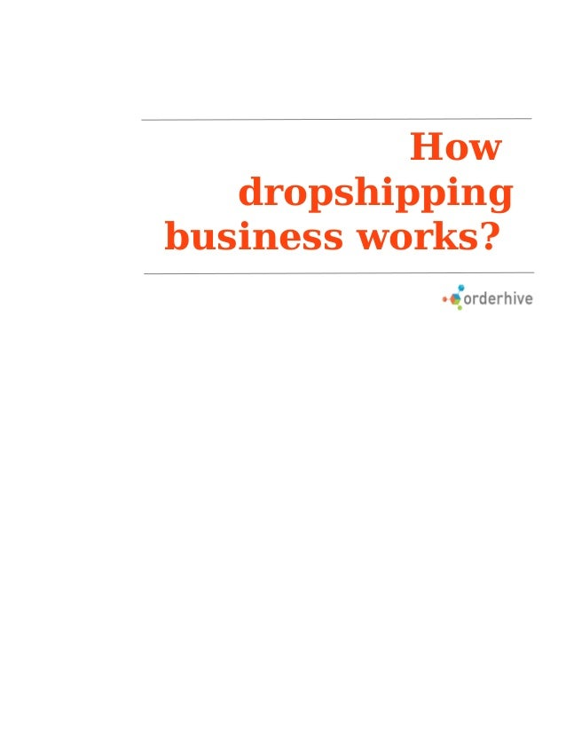 How dropshipping business works?