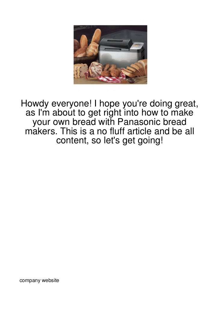 Howdy everyone! I hope youre doing great, as Im about to get right into how to make  your own bread with Panasonic bread m...
