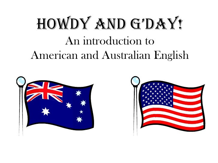 australian english View the pronunciation model for australian english here the pronunciations given are those in use among educated urban speakers of standard english in australia.