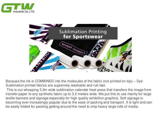 How dye sublimation printing works with sublimation materials Slide 3