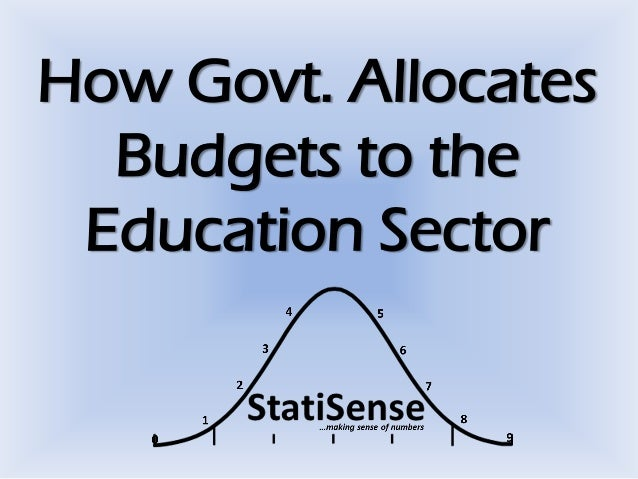 How Govt. Allocates Budgets to the Education Sector
