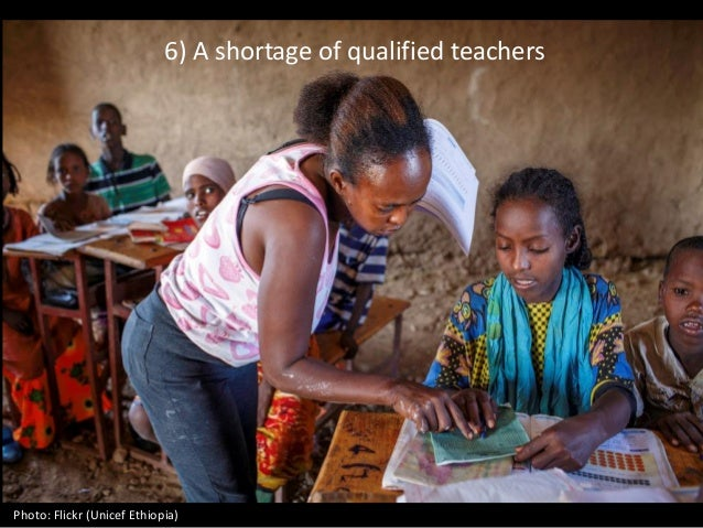 6) A shortage of qualified teachers Photo: Flickr (Unicef Ethiopia)