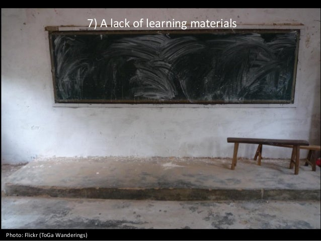 7) A lack of learning materials Photo: Flickr (ToGa Wanderings)
