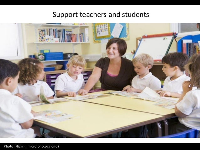 Support teachers and students Photo: Flickr (ilmicrofono.oggiono)
