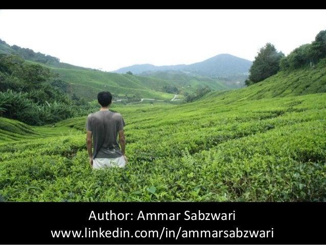 Author: Ammar Sabzwari www.linkedin.com/in/ammarsabzwari