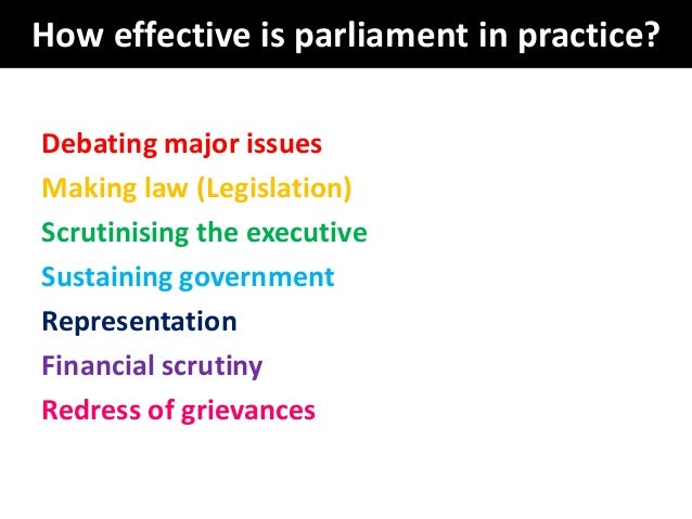 effective parliament As for parliament holding the government to account for financial management,  mps are less  impediment to effective parliamentary oversight parliament and .