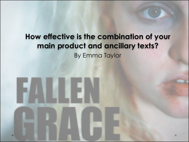 How effective is the combination of your main product and ancillary texts? !  By Emma Taylor
