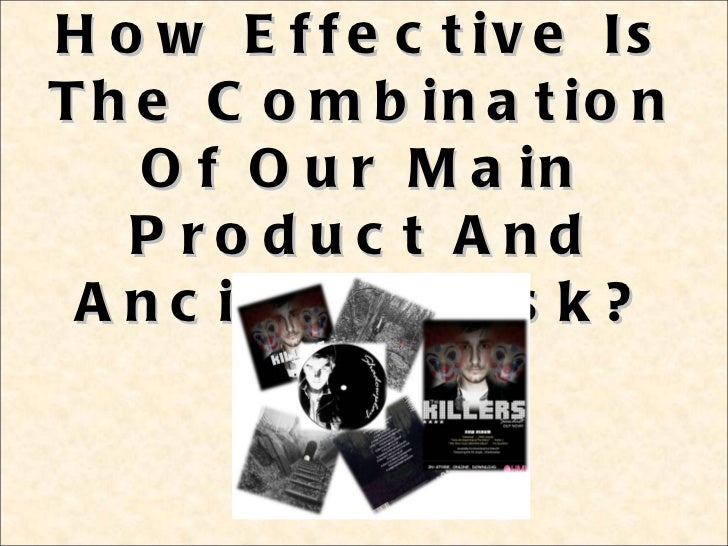 How Effective Is The Combination Of Our Main Product And Ancillary Task?