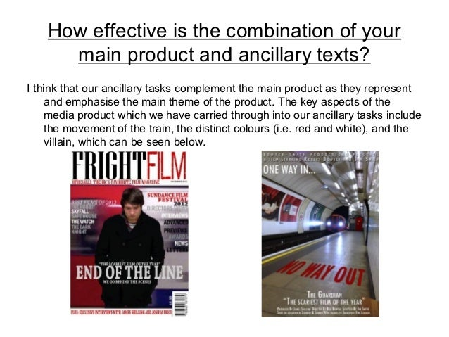 How effective is the combination of your      main product and ancillary texts?I think that our ancillary tasks complement...