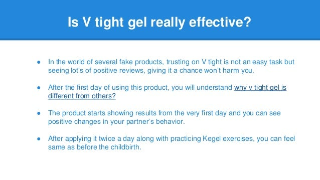 How Effective Is V Tight Gel