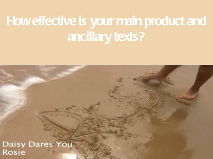 How effective is your main product and            ancillary texts?
