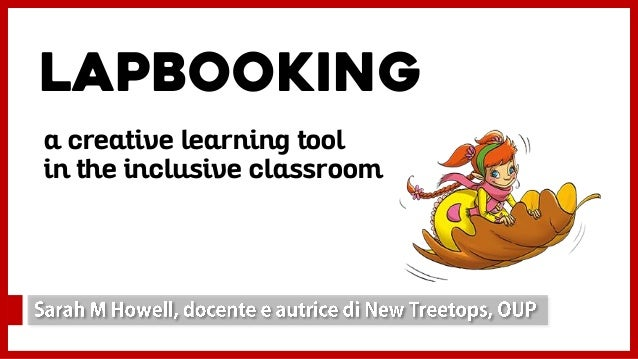 Lapbooking a creative learning tool in the inclusive classroom