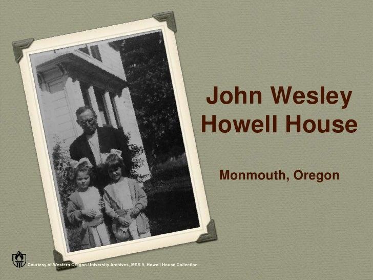 John Wesley                                                                                 Howell House                  ...
