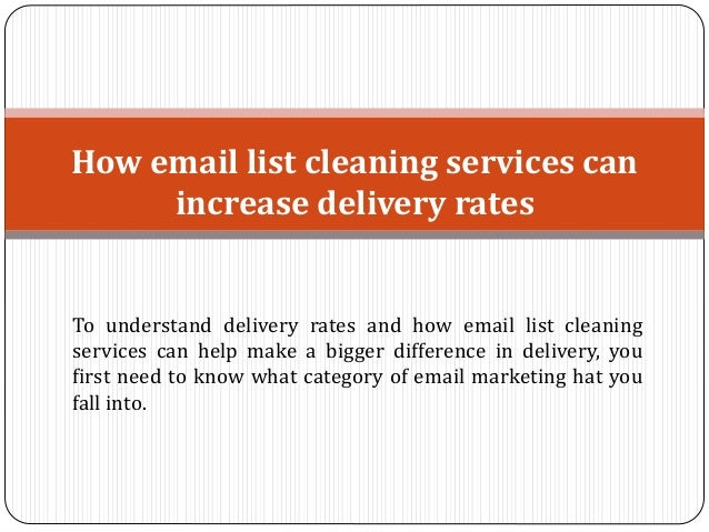 How Email List Cleaning Services Can Increase Delivery Rates
