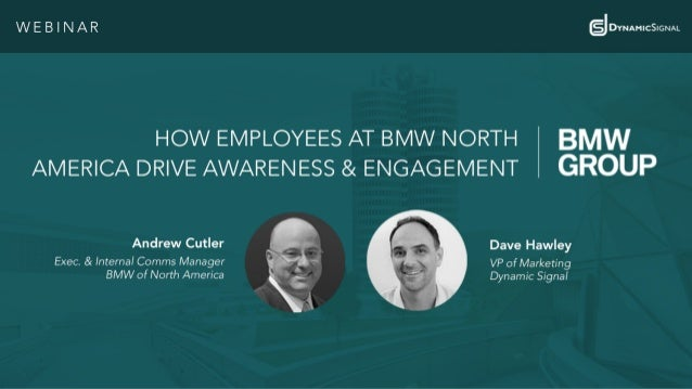 @BMWgroup#DySiWebinar 2@Dynamic_Signal Have A Question For Us? Use GoToWebinar Ask On Twitter Use #DySiWebinar