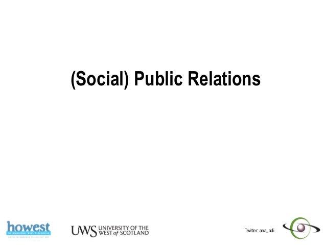 Twitter: ana_adi (Social) Public Relations