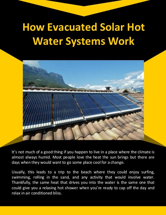 How Evacuated Solar Hot Water Systems Work