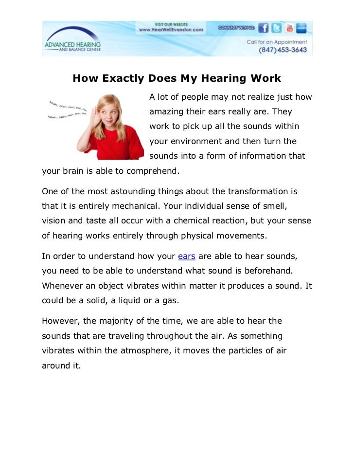 How Exactly Does My Hearing Work                            A lot of people may not realize just how                      ...