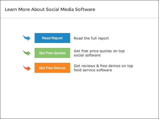 Read the full report Get free price quotes on top social software Get reviews & free demos on top field service software L...